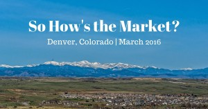 So How's the Market? March 2016