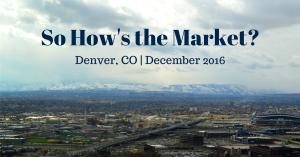 SO HOW'S THE MARKET? December 2016