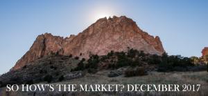 So How's The Market? December 2017